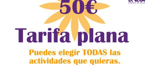 ¡¡¡50€ tarifa plana de todas las actividades que quieras!!!